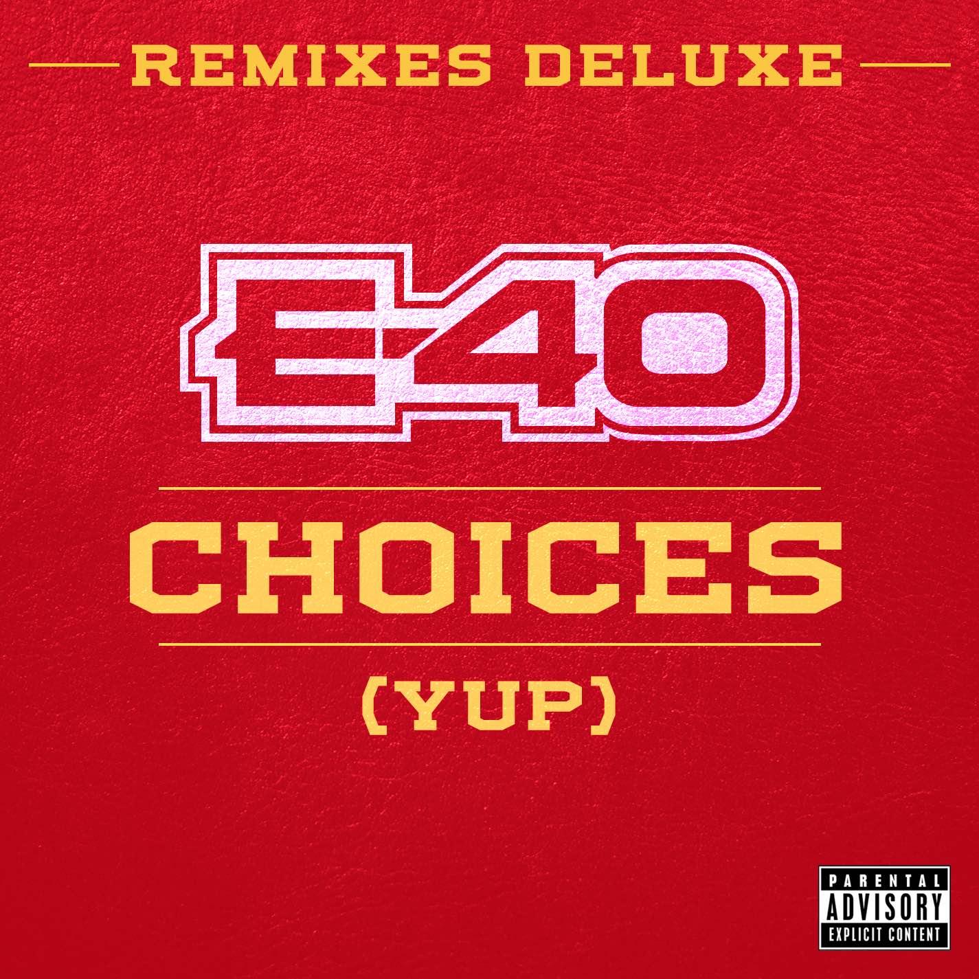 E40-Choices-Remixes-Deluxe