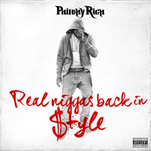 Philthy-Rich-Real-Niggas-Back-In-Style-Cover-1Big