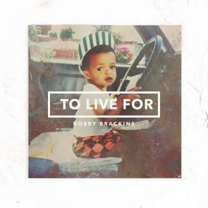 bobby-brackins-to-live-for-5734ea2fcb753-500x500