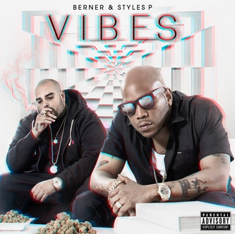 "Berner and Styles P. link up for their new album ""Vibes"""