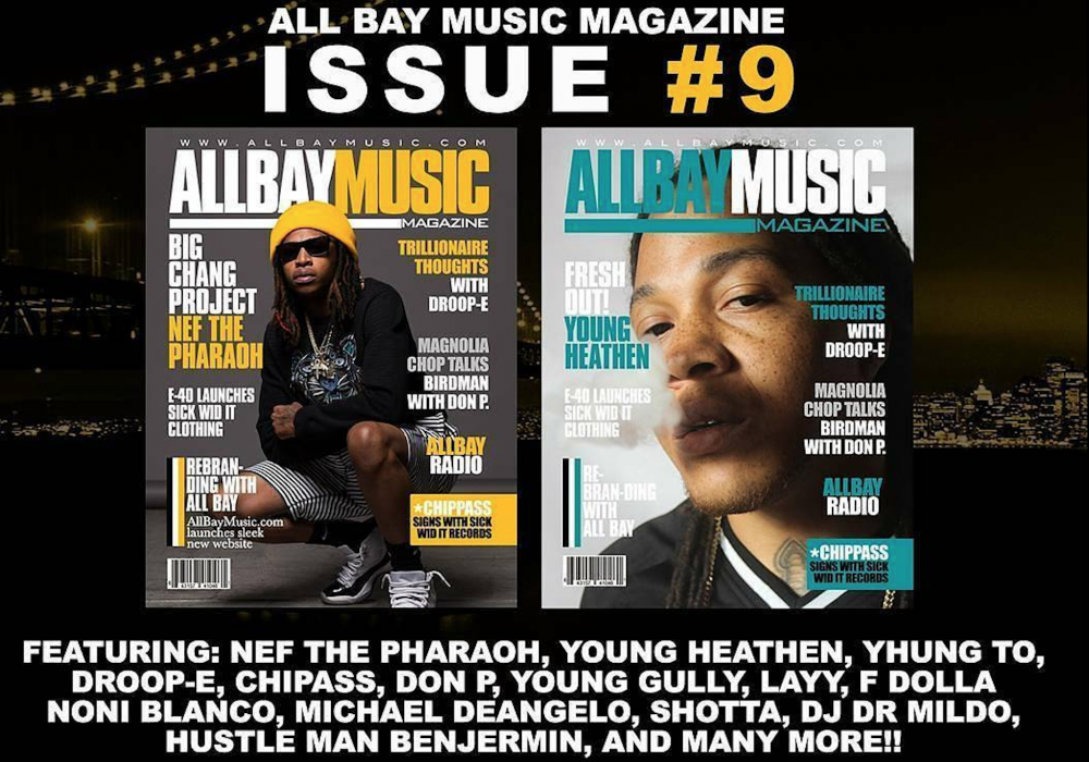 AllBayMusic.Com Issue #9 Featuring Nef The Pharaoh + Young Heathen