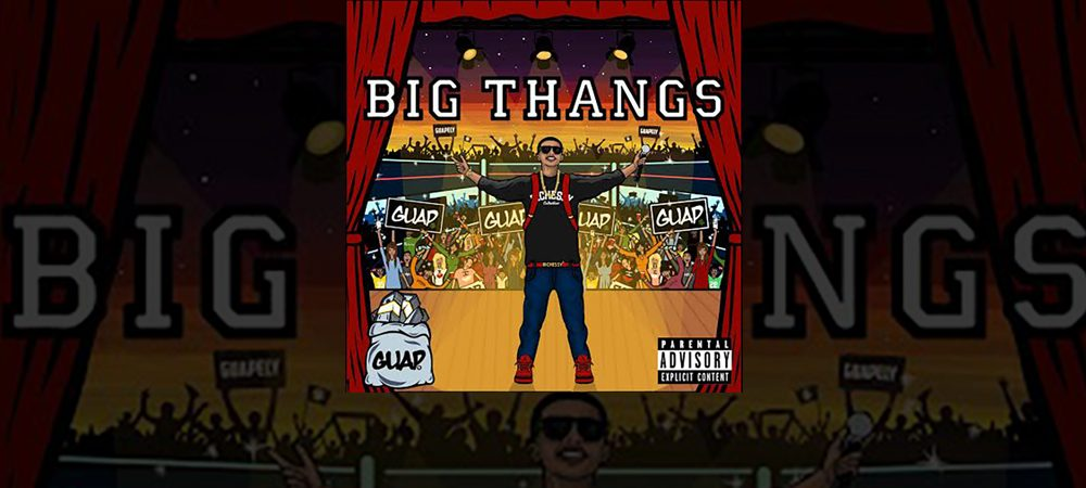 "Guap drops Artwork+Tracklist to ""Big Thangs"" Album"