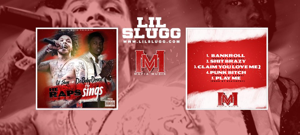 """Lil Slugg and DC Baby Draco Release 5 Track EP """"He Raps He Sings"""""""