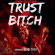 Cam Golden – Trust No Bitch