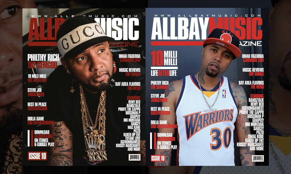 Issue-10 ALLBAYMUSIC MAGAZINE FT PHILTHY RICH 10 MILLIMILLI